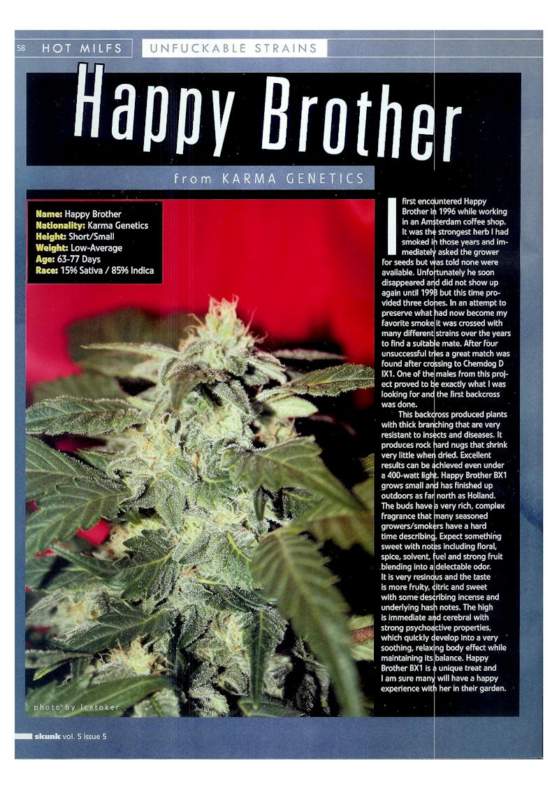 Unfuckable Strains Happy Brother Article